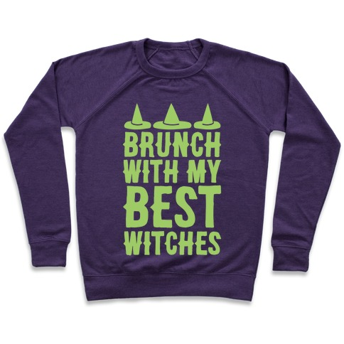 Brunch With My Best Witches White Print Pullover