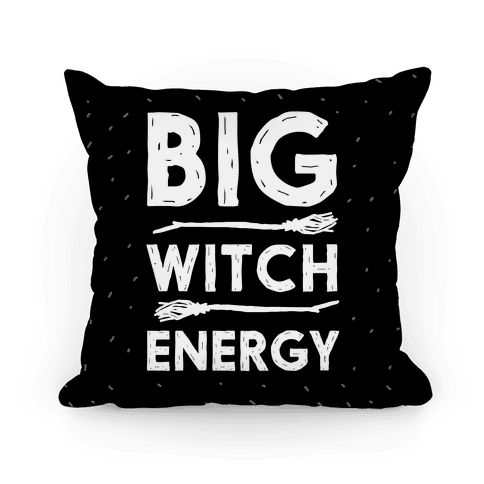 Big Witch Energy Pillow