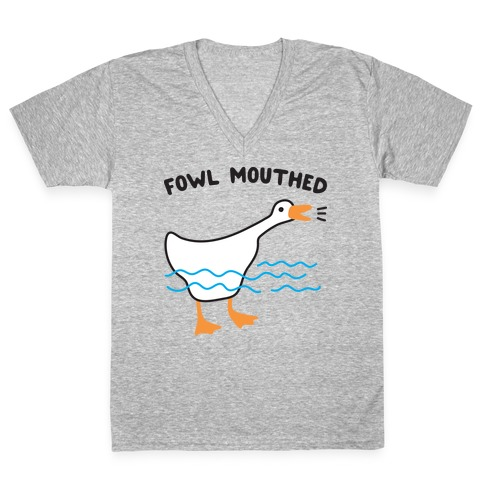 Fowl Mouthed Goose V-Neck Tee Shirt