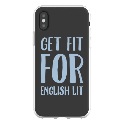 Get Fit For English Lit Phone Flexi-Case