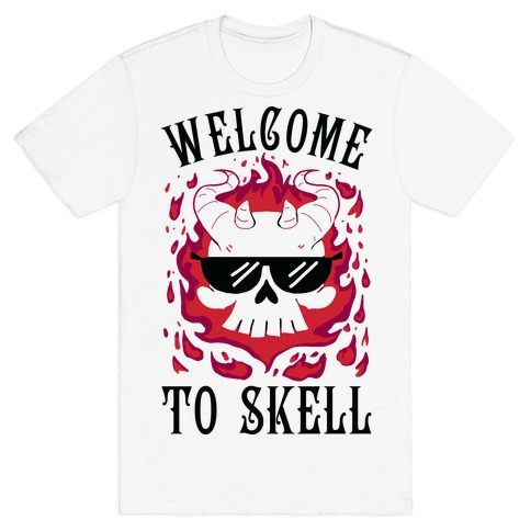 Welcome To Skell T-Shirt