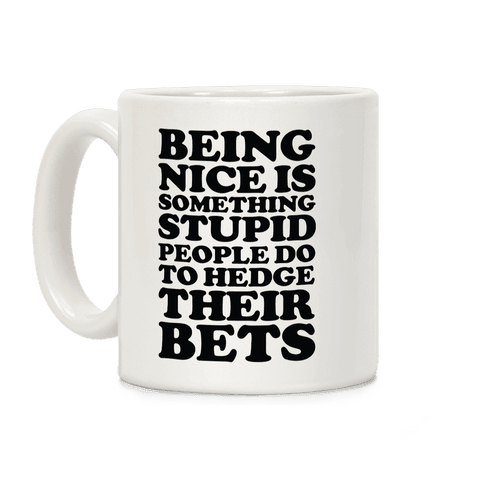 Hedge Their Bets Coffee Mug