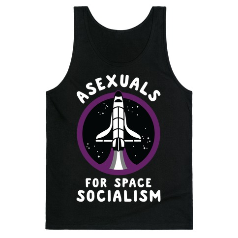 Asexuals For Space Socialism Tank Top