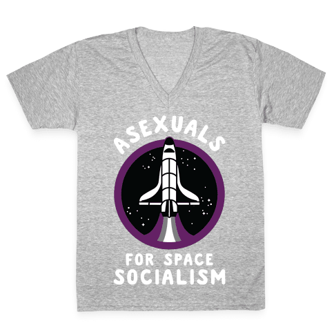 Asexuals For Space Socialism V-Neck Tee Shirt