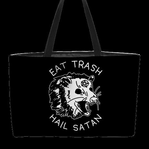 Eat Trash Hail Satan Possum Weekender Tote