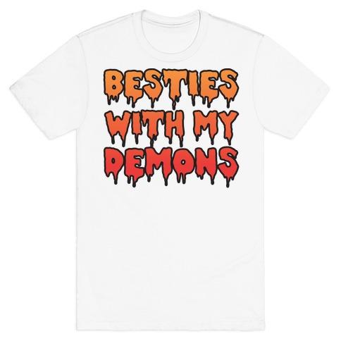 Besties With My Demons Mens/Unisex T-Shirt