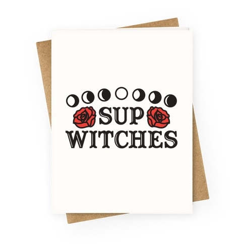 Sup Witches Greeting Card