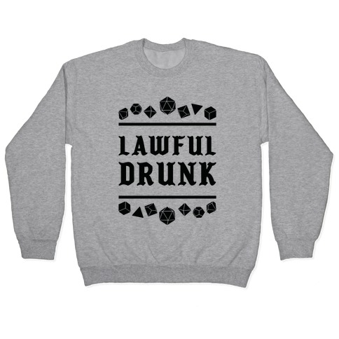 Lawful Drunk Pullover