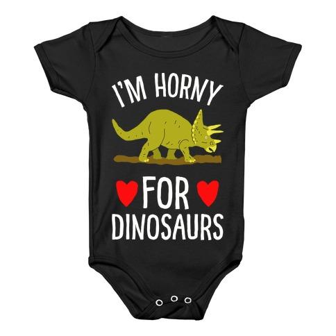 Horny For Dinosaurs Baby Onesy