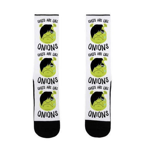 Emos Are Like Onions Sock