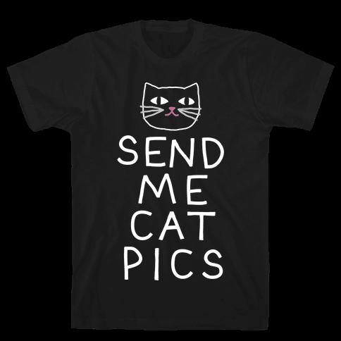 Send Me Cat Pics Mens T-Shirt