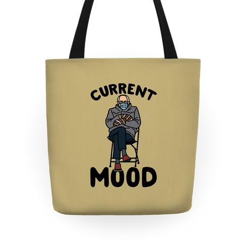Current Mood Sassy Bernie Sanders Tote