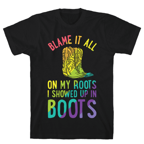 Blame It All On My Roots LGBTQ+ Mens T-Shirt