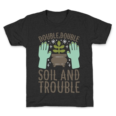 Double Double Soil And Trouble Parody White Print Kids T-Shirt