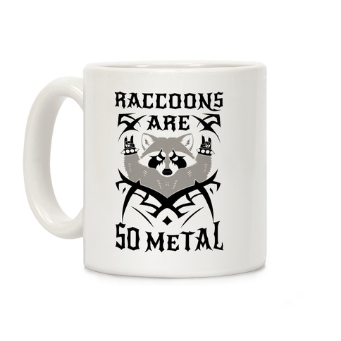 Raccoons Are So Metal Coffee Mug