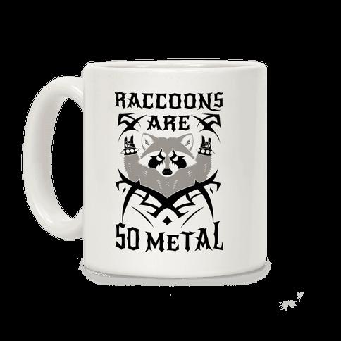 Raccoons Are So Metal Coffee Mug