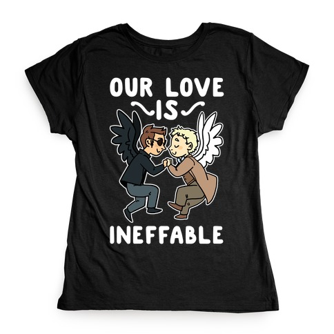 Our Love is Ineffable - Good Omens Womens T-Shirt