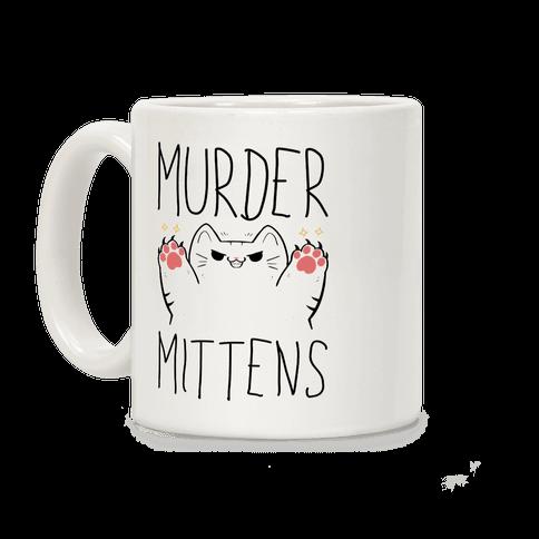 Murder Mittens Coffee Mug