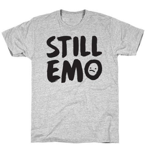 Still Emo T-Shirt
