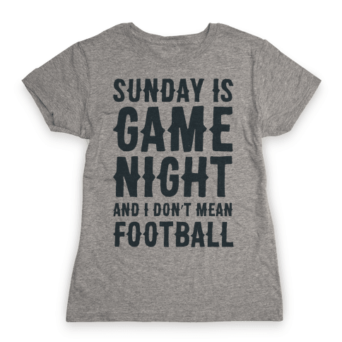 Sunday Is Game Night Parody Womens T-Shirt