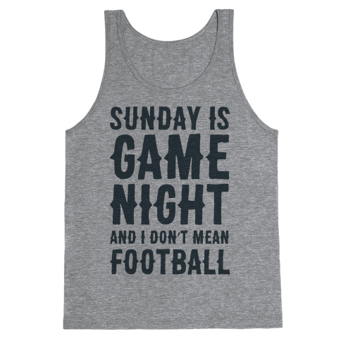 Sunday Is Game Night Parody Tank Top