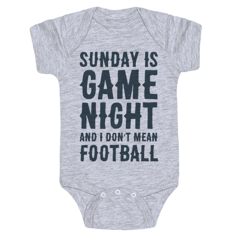 Sunday Is Game Night Parody Baby Onesy