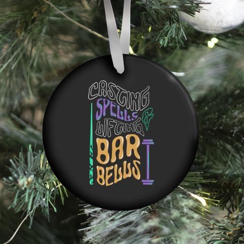 Casting Spells and Lifting Barbells Ornament