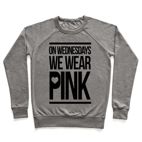 On Wednesdays We Wear Pink Pullover