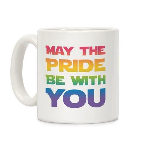 May The Pride Be With You Parody Coffee Mug