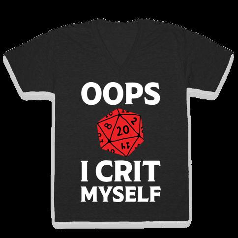 Oops I Crit Myself V-Neck Tee Shirt
