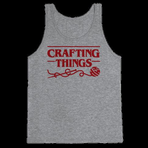 Crafting Things Parody Tank Top