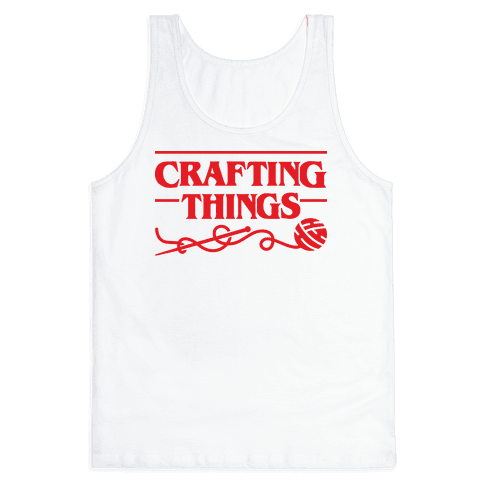 Crafting Things Parody Tank Top