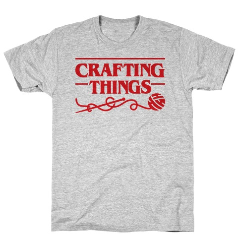 Crafting Things Parody T-Shirt