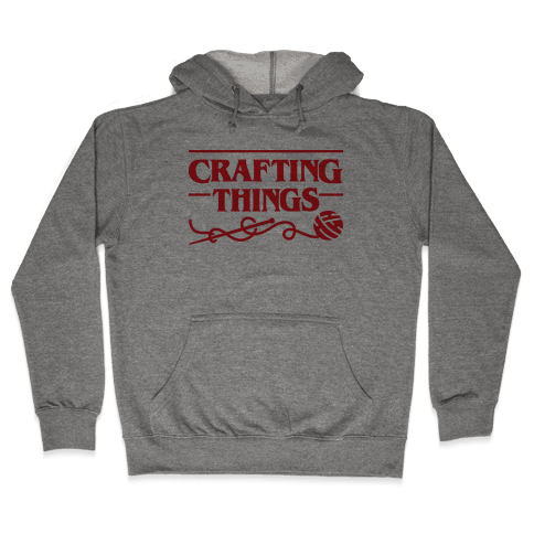 Crafting Things Parody Hooded Sweatshirt