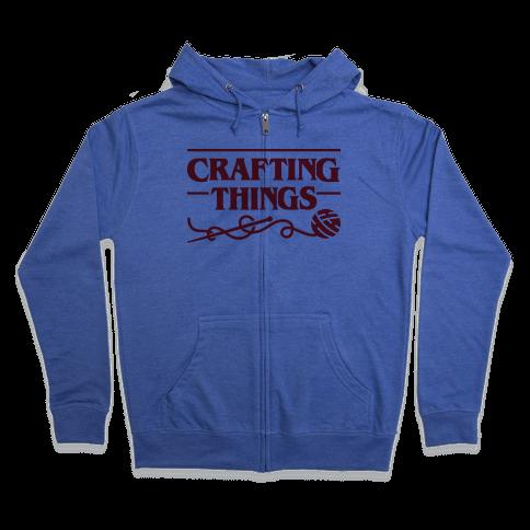 Crafting Things Parody Zip Hoodie