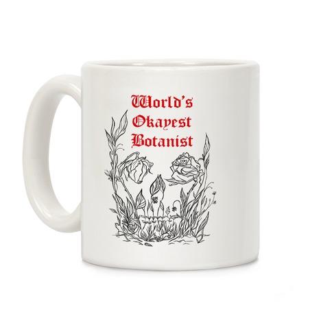 World's Okayest Botanist Coffee Mug