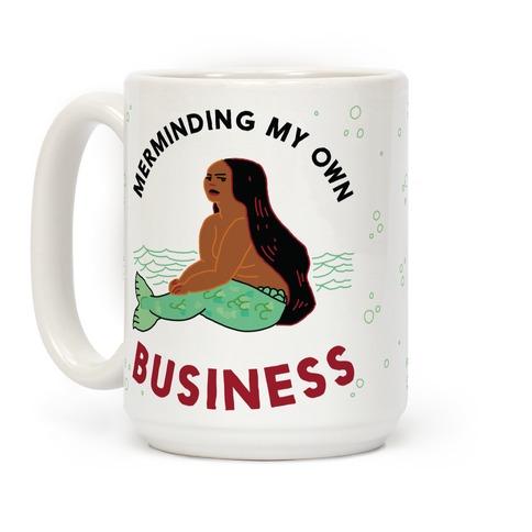 Merminding My Own Business Coffee Mug