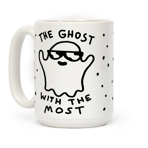 The Ghost With The Most Coffee Mug