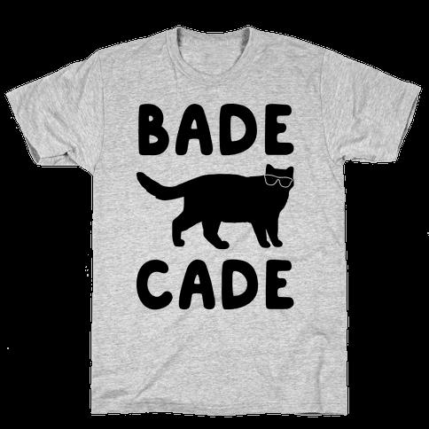 Bade Cade  Mens T-Shirt