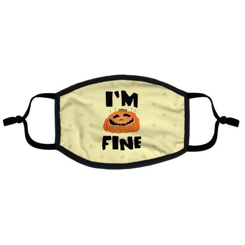 I'm Fine Flat Face Mask
