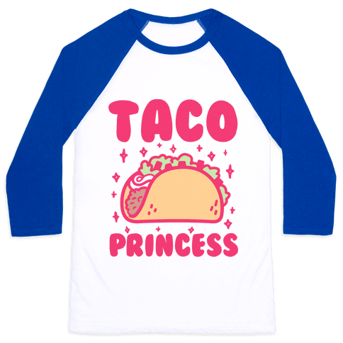 Taco Princess Baseball Tee