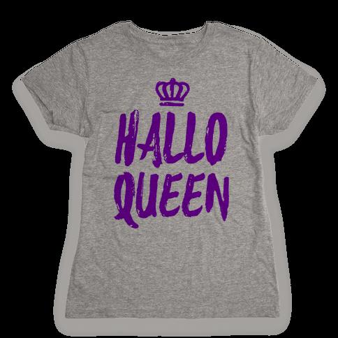 Hallo Queen Womens T-Shirt