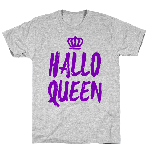 Hallo Queen Mens T-Shirt
