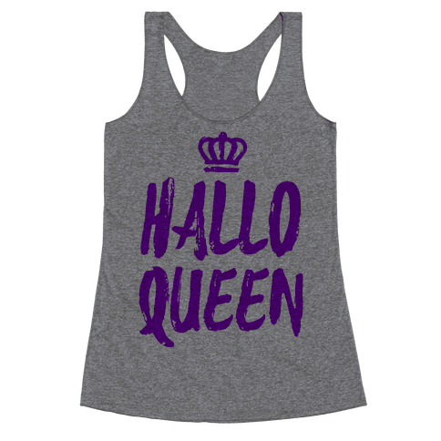Hallo Queen Racerback Tank Top
