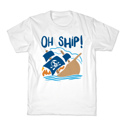 Oh Ship Kids T-Shirt