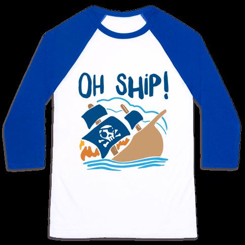 Oh Ship Baseball Tee