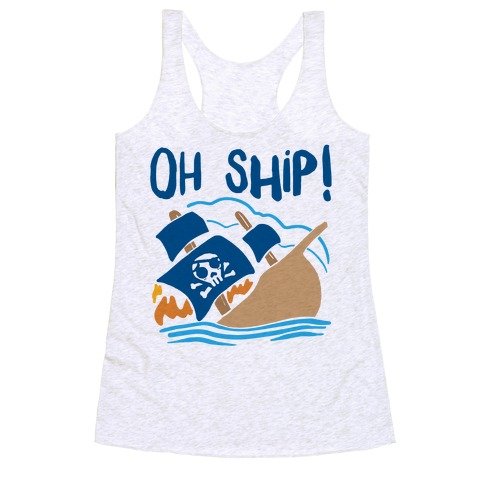 Oh Ship Racerback Tank Top