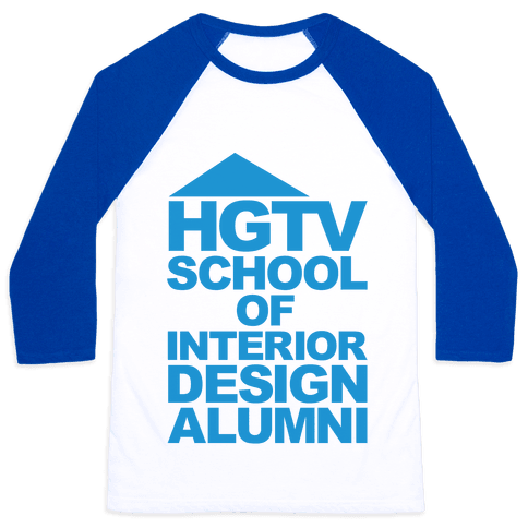 HGTV School of Interior Design Parody Baseball Tee