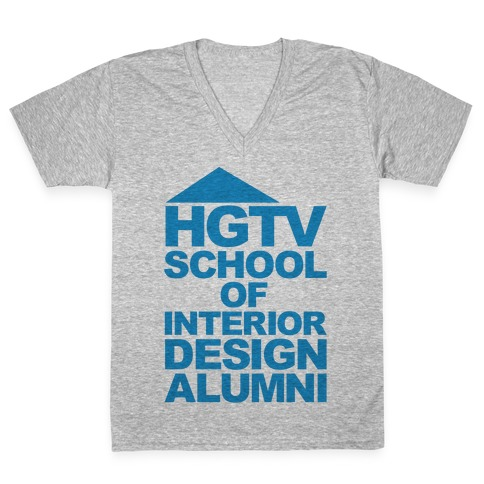 HGTV School of Interior Design Parody V-Neck Tee Shirt
