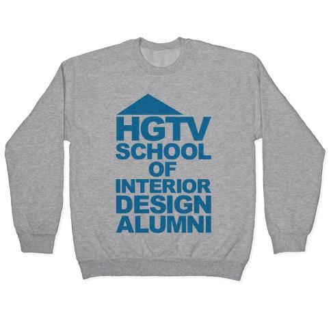 HGTV School of Interior Design Parody Pullover